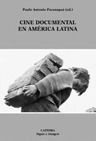 Cine documental en América Latina (Paulo Antonio Paranaguá)