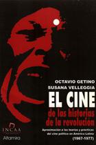 El cine de las historias de la revolución (Octavio Getino y Susana Velleggia)