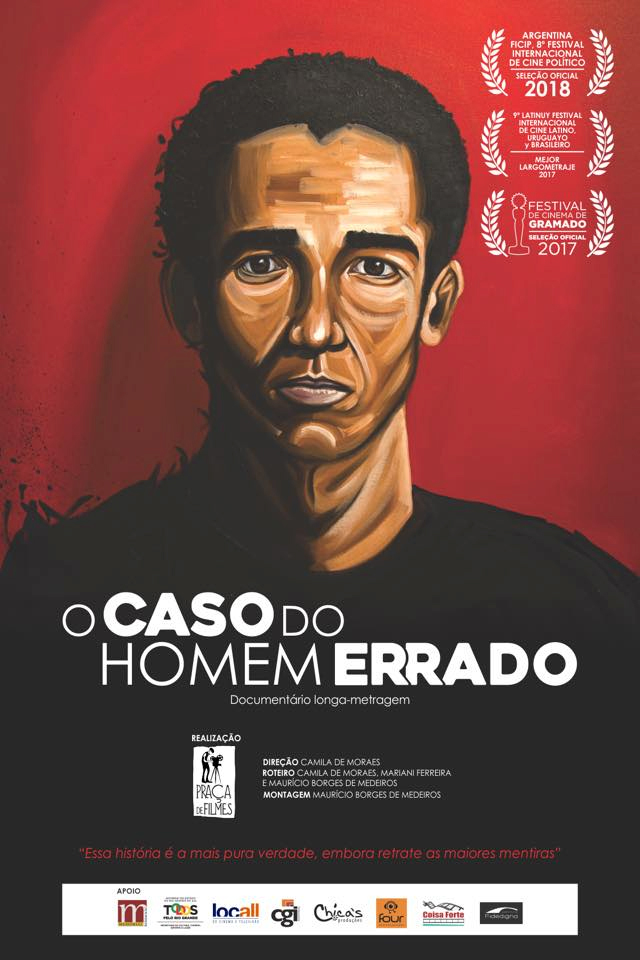Figura 1. Cartel del documental O caso do homem errado (El caso del hombre equivocado, Camila de Moraes, 2017)