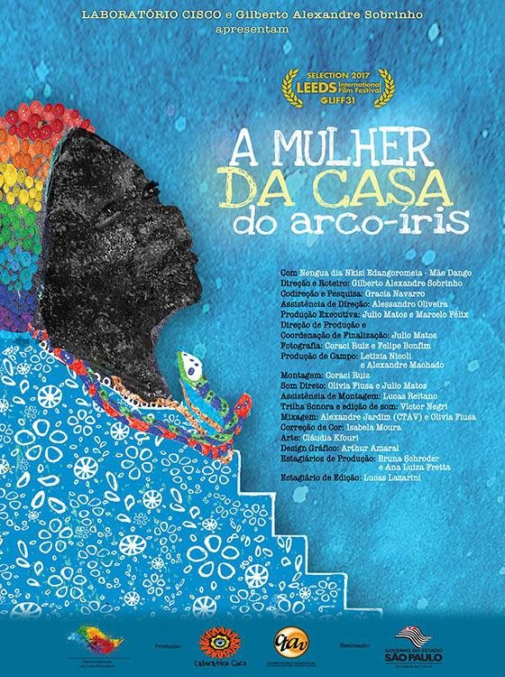Figura 9. Cartel del documental A mulher da casa do arco-íris (La mujer de la casa del arco iris, G. A. Sobrinho, 2018)