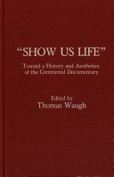 Show us life (Thomas Waugh)