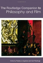 The Routledge companion to philosophy and film (Livingstone y Plantinga)